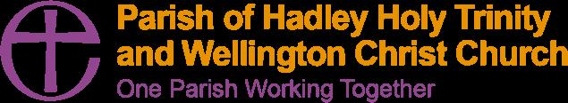 Parish of Hadley Holy Trinity and Wellington Christ Church - One Parish Workign Together